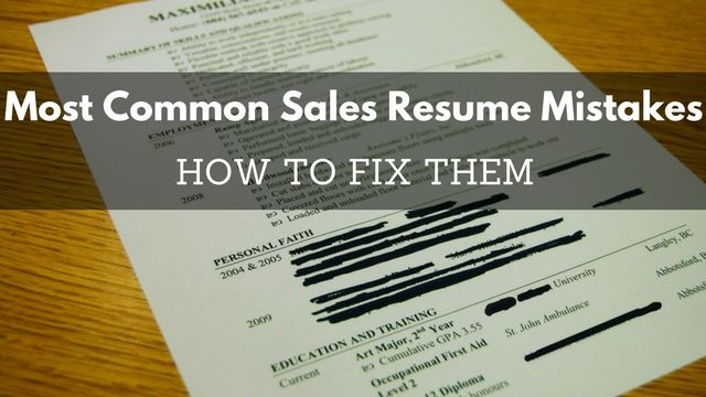 11 Most Common #Sales #Resume Mistakes \ How to Fix Them - resume mistakes