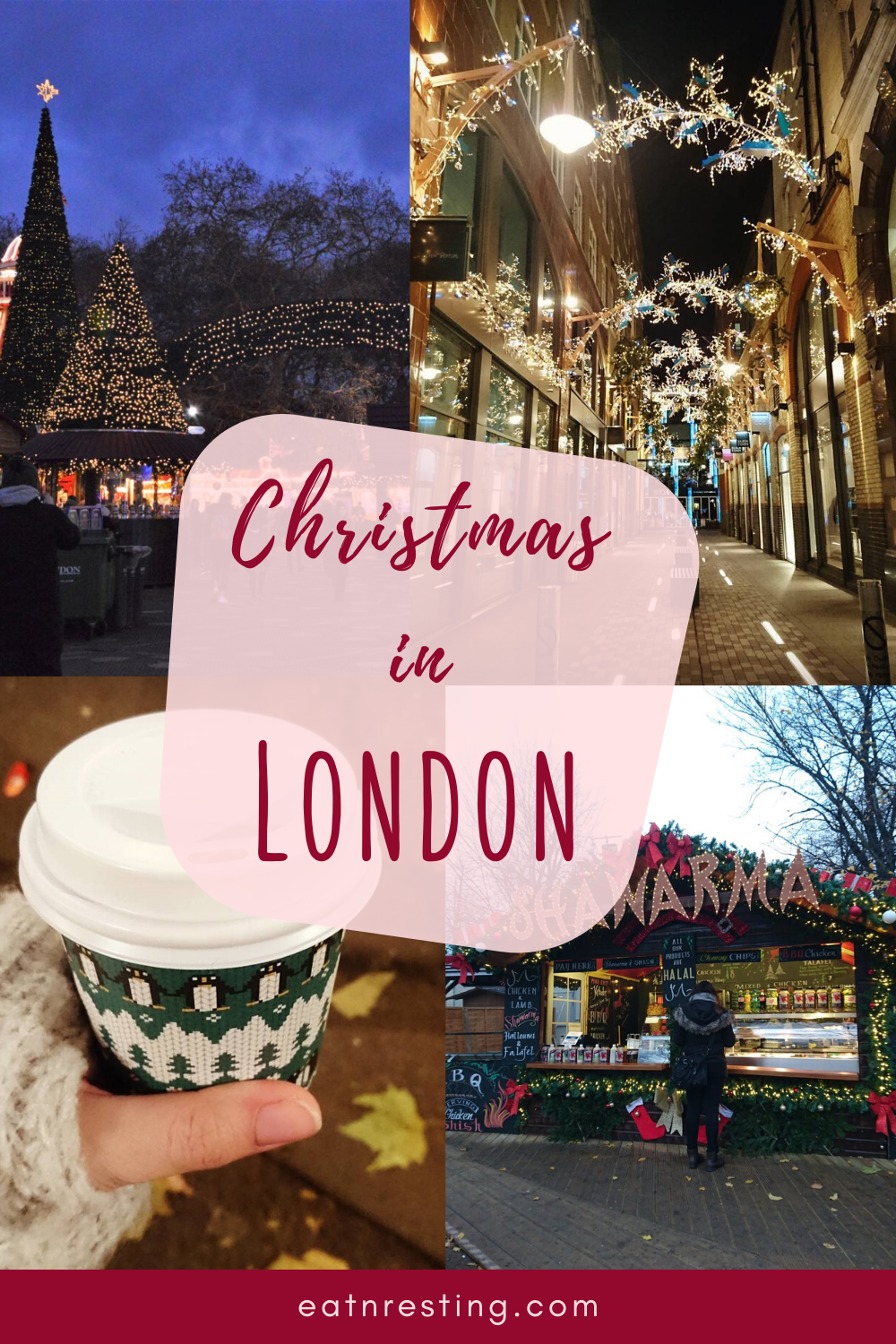 The Complete Guide To Christmas Vacation In London In 2020 London Christmas London Christmas Market Christmas Vacation