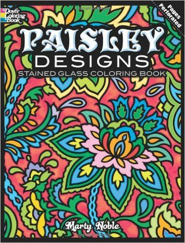 The Paperback Of Paisley Designs Stained Glass Coloring Book By Marty Noble Books For Grownups Staff