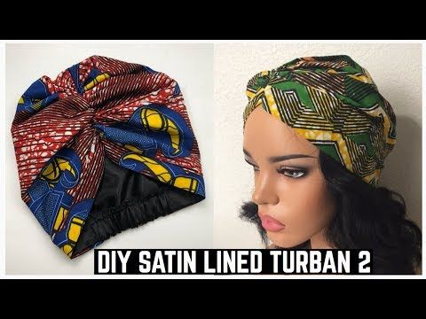 6c58674fa67 HOW TO MAKE A SATIN LINED NON STRETCH TURBAN - YouTube