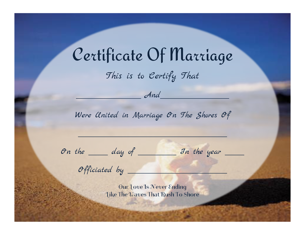 Heres Another Beach Wedding Themed Marriage Certificate Sand Waves And Sky With A Big Seashell Lovely Fonts Beachy Love Quote At The