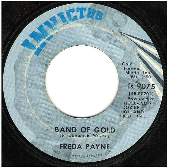 Payne Freda Band Of Gold Invictus Is 9075 Single 7 Vinyl February 1970 Oldies Music Music Memories Music Images