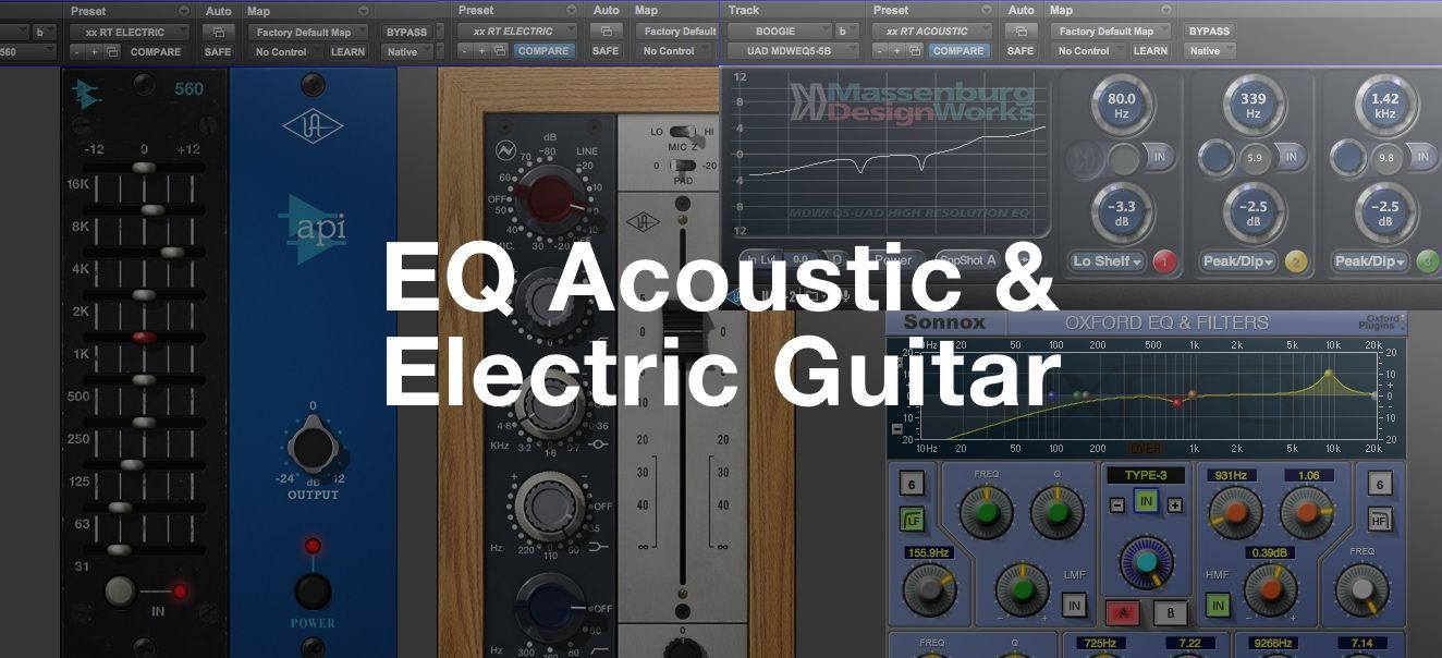 Eq Processing Techniques For Acoustic Electric Guitar Acoustic Guitar Acoustic Electric Guitar