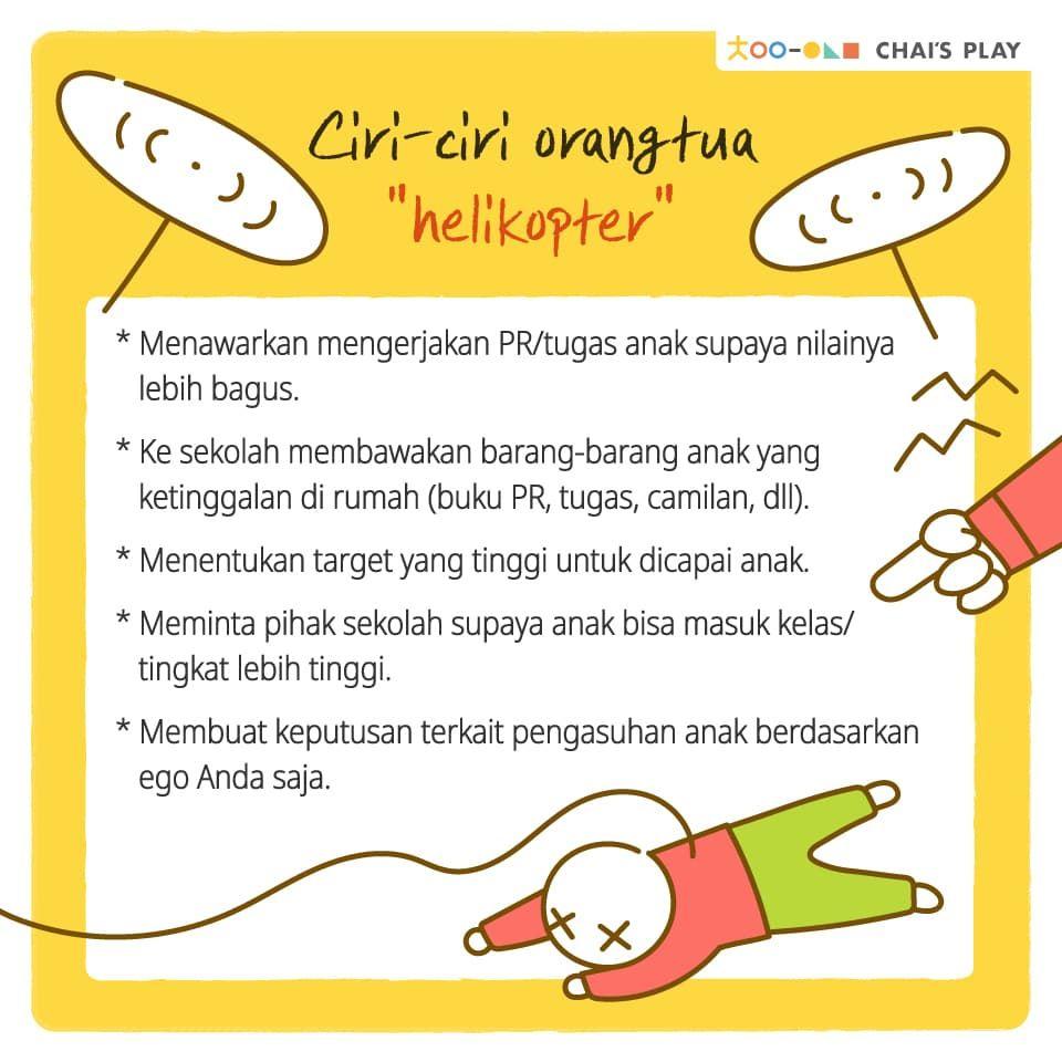 Apakah Anda Termasuk Orangtua Helikopter Chai S Play Psikologi Perkembangan Pendidikan Psikologi