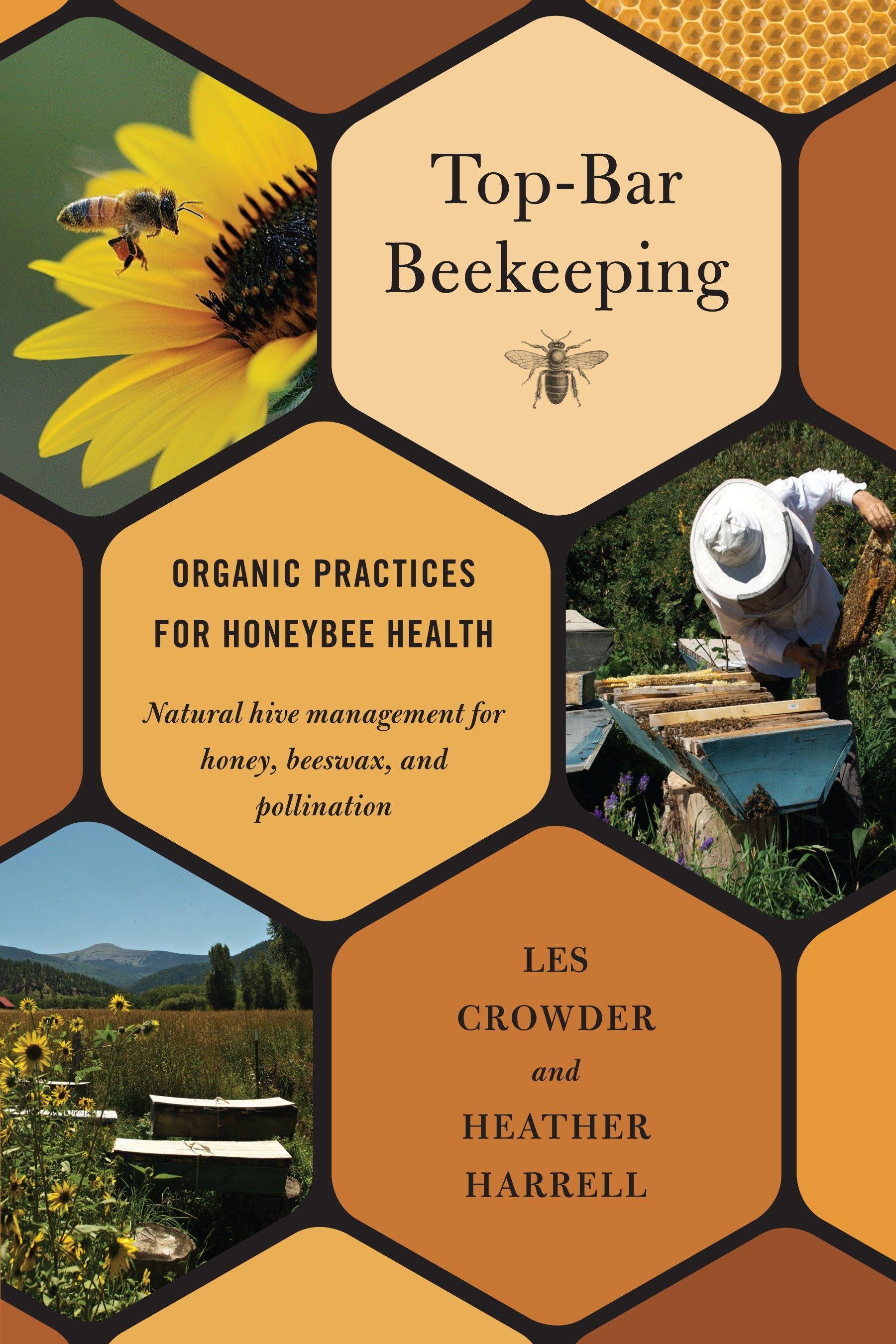 Buy 'Top-Bar Beekeeping: Organic practices for honeybee ...