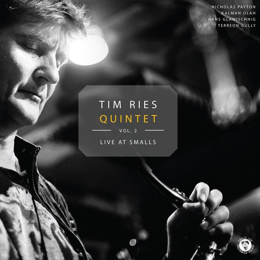Tim Ries - Tim Ries Quintet - Live at Smalls 2 (CD)