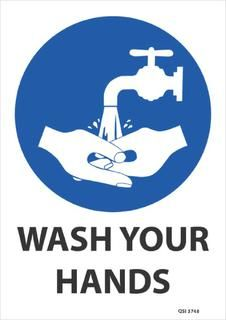 Wash Your Hands Blue 340x240mm Workplace Safety Slogans