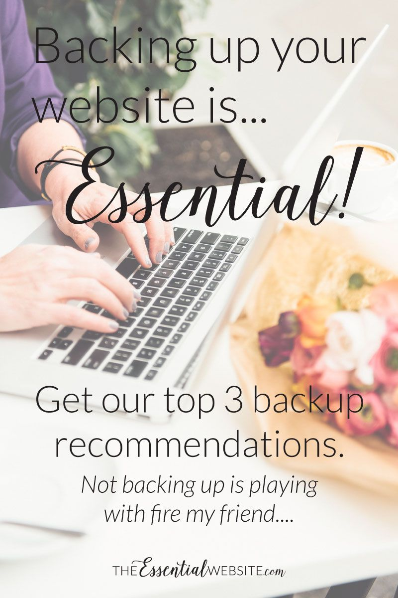 Why it\'s ESSENTIAL to Back Up Your Website!