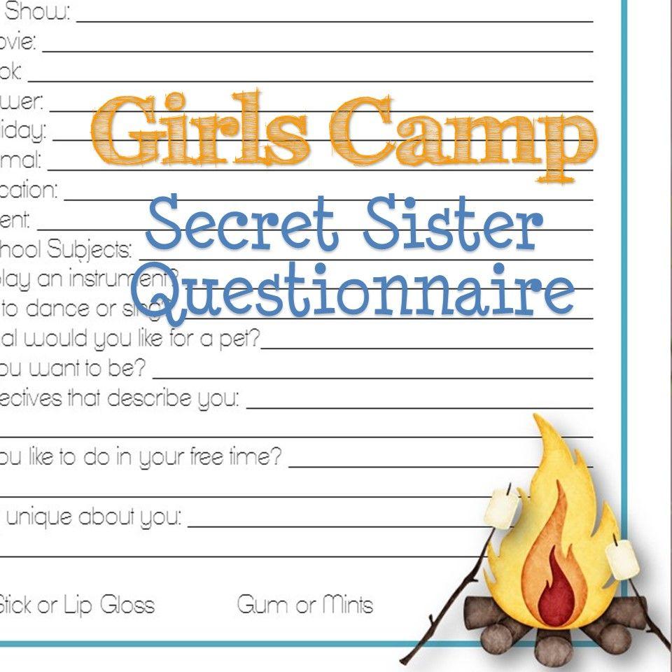 Girls Camp Secret Sister Questionnaire! A bunch of fun questions ...