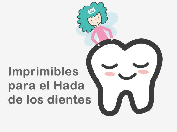 Imprimibles Hada de los dientes Printable Fairy Tooth  Papeles