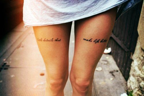 Quote Small Thigh Tattoos For Girls