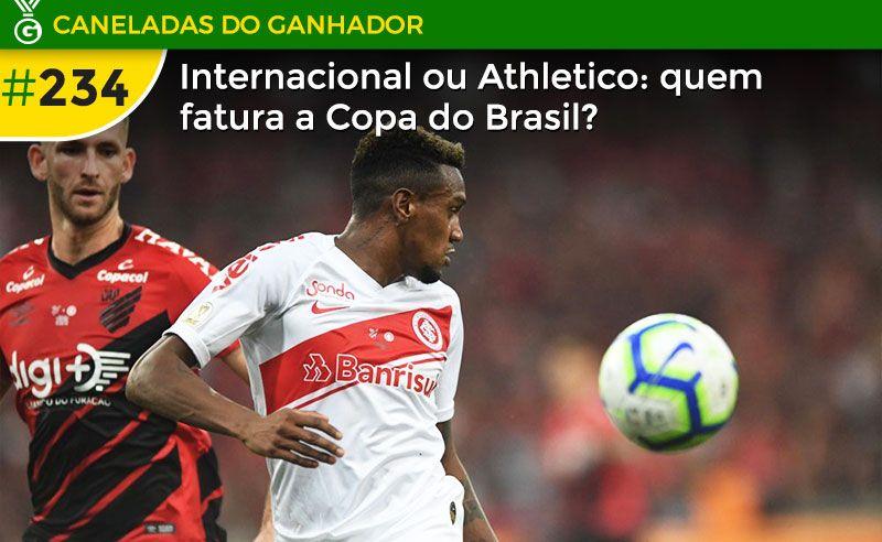 Internacional X Athletico Quem Leva A Copa Do Brasil E Mais Corinthians E Atletico Mg Nas Semifinais Da Sul Corinthians E Atletico Sul Americano Copa Brasil