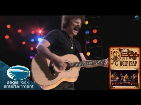 The Doobie Brothers Nobody Live At Wolf Trap 1080p Hd The Doobie Brothers Brother Rock And Roll And your mother merely portioned out your fright but run the risk of a sudden loss you got no mama to bear your cross beside you uh. pinterest