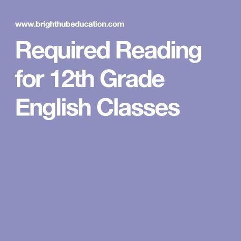 Required Reading For 12th Grade English Classes For The Classroom