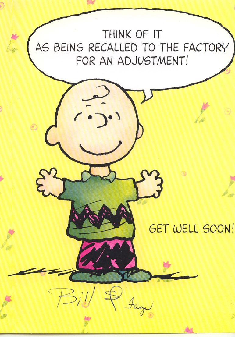 Get Well Greeting Card Peanuts Gang Pinterest True Words