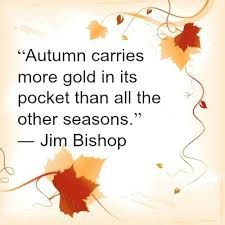 Autumn Carries More Gold In Its Pocket.