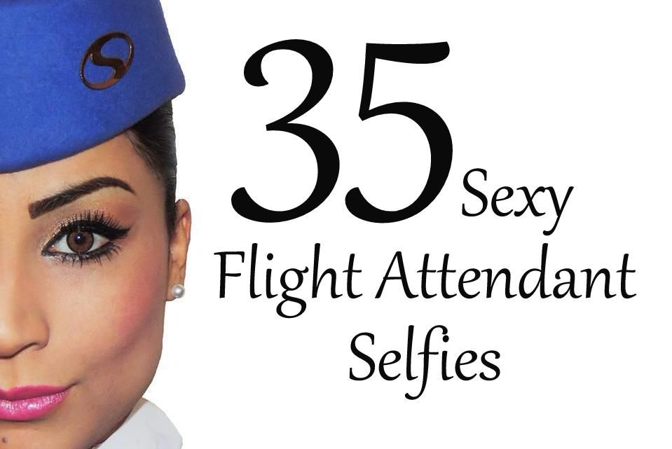 35 Sexy Flight Attendant Selfies From Around the Globe |