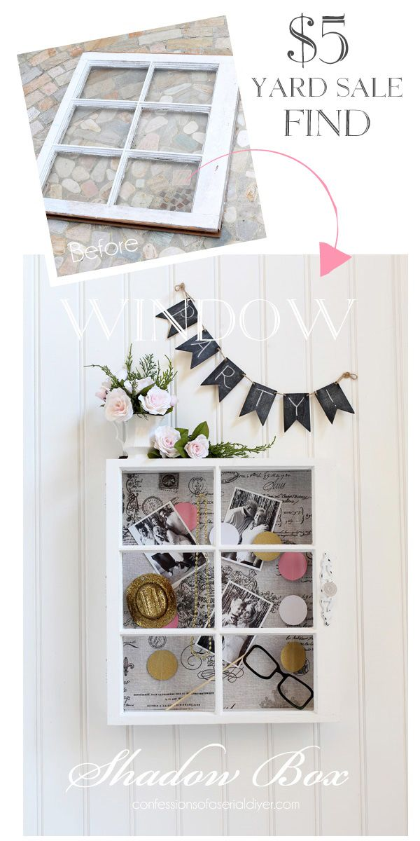Use An Old Window To Create A Large Shadow Box Bulletin Board Confessionsofaserialdiyer Com Diy Shadow Box Shadow Box Window Shadow