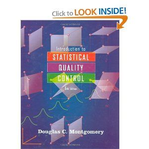 Amazon Com Introduction To Statistical Quality Control 9780470169926 Douglas C Montgomery Books Problem Solving Strategies Statistical Introduction