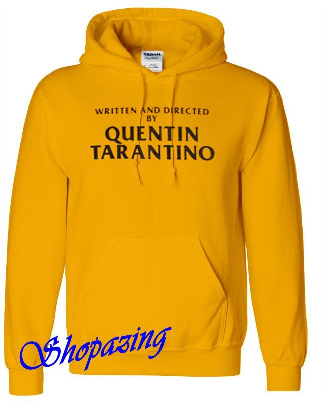 a0f0a42b2 Written And Directed By Quentin Tarantino Yellow Hoodie | shopazing ...