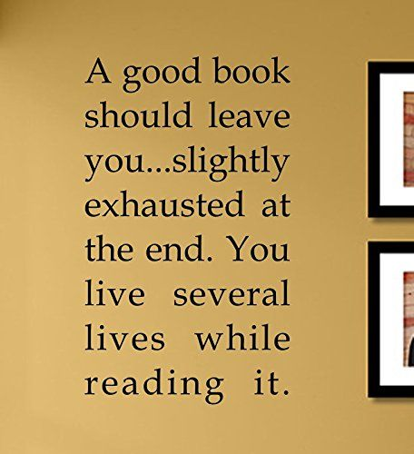 A good book should leave you... slightly exhausted at the end. You ...