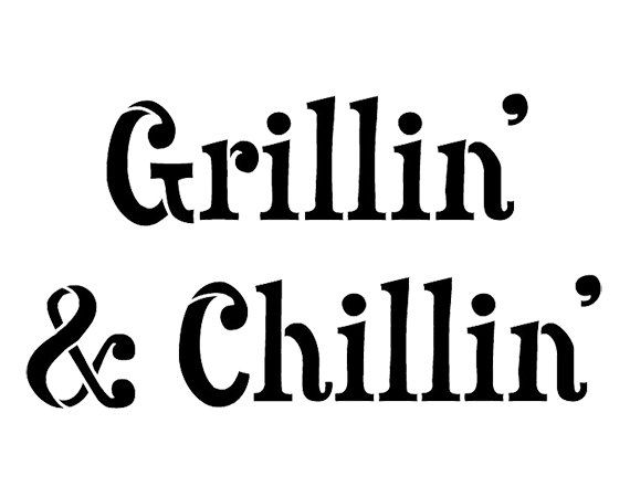 grillin 39 and chillin word stencil select size by studior12. Black Bedroom Furniture Sets. Home Design Ideas