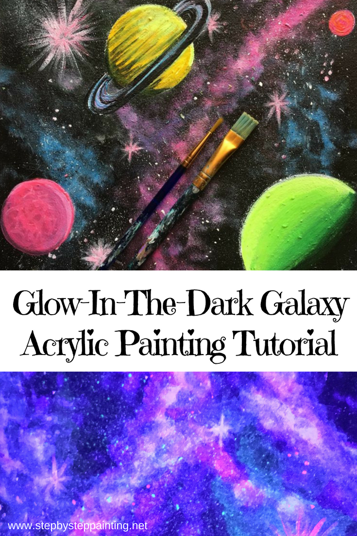How To Paint A Galaxy Glow In The Dark Acrylic Painting Art N Glow Galaxy Painting Acrylic Galaxy Painting Dark Paintings Canvas