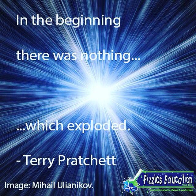 Terry Pratchett's simple take on the Big Bang :)