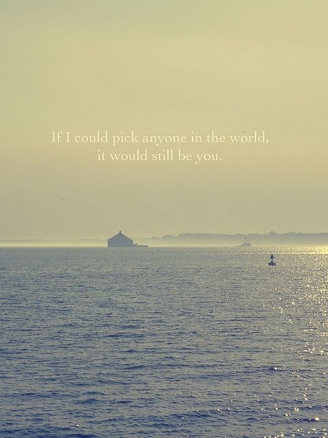 it would still be you