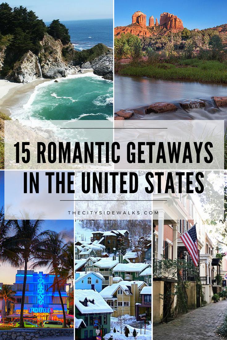 15 romantic getaways in the u.s. | blog post pins | pinterest