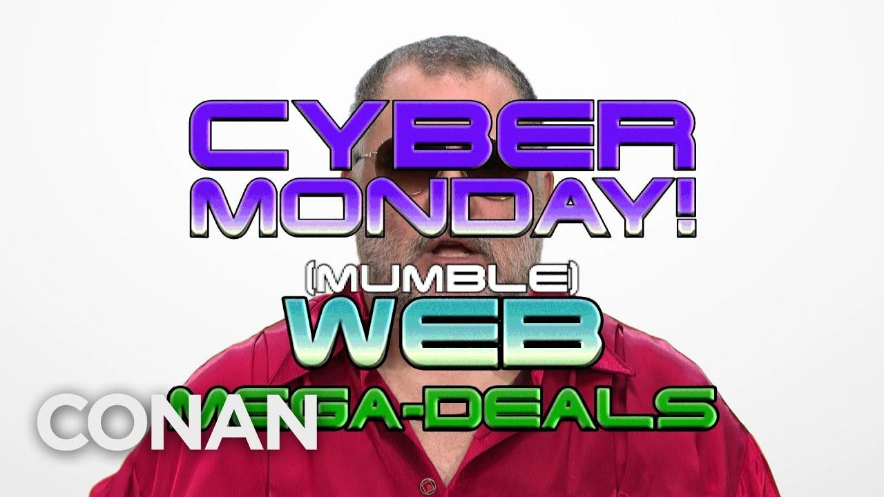 The Best Cyber Monday Deals On The Dark Web - CONAN on TBS