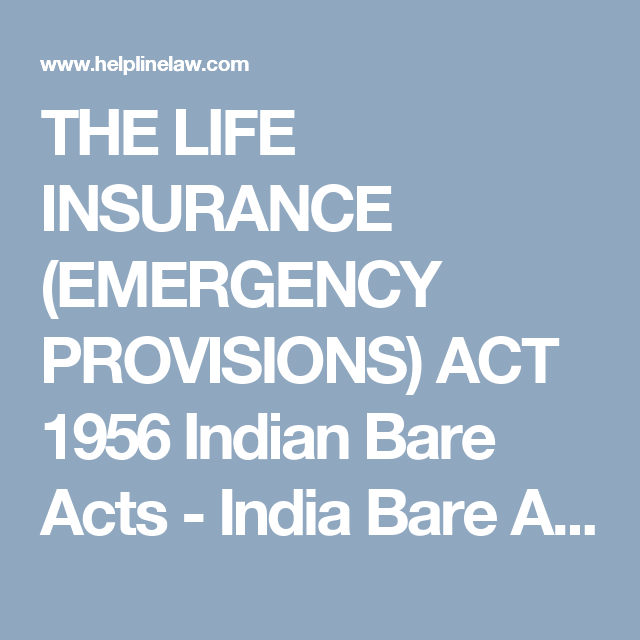 The Life Insurance Emergency Provisions Act 1956 Indian Bare