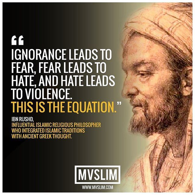 """Deep Philosophy Quotes: """"Ignorance Leads To Fear, Fear Leads To Hate, And Hate"""