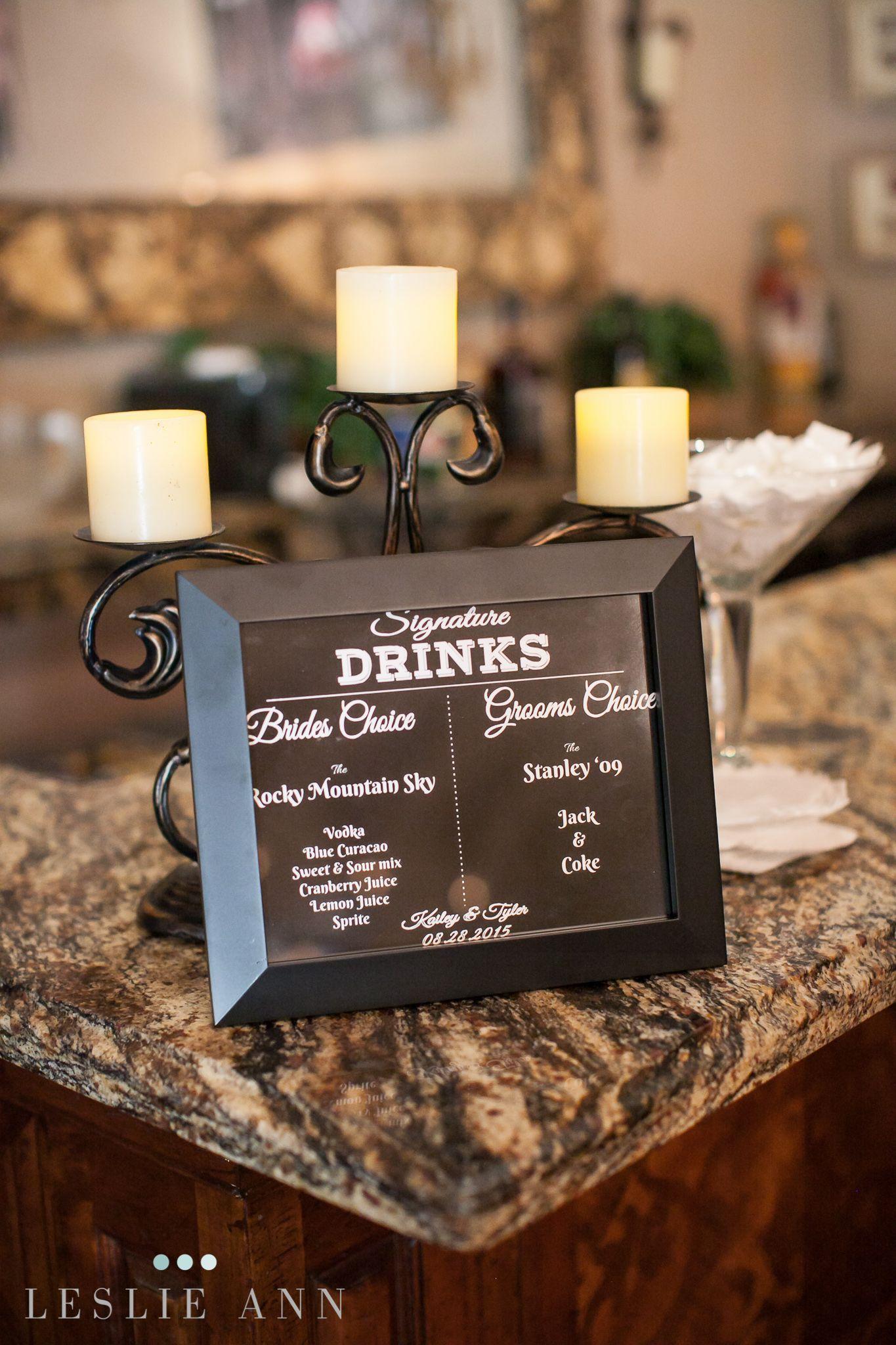 Signature drink sign for wedding cocktail hour Leslie