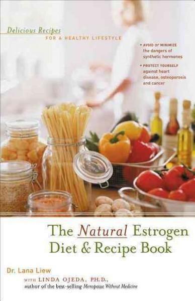 The Estrogen Diet & Recipe Book
