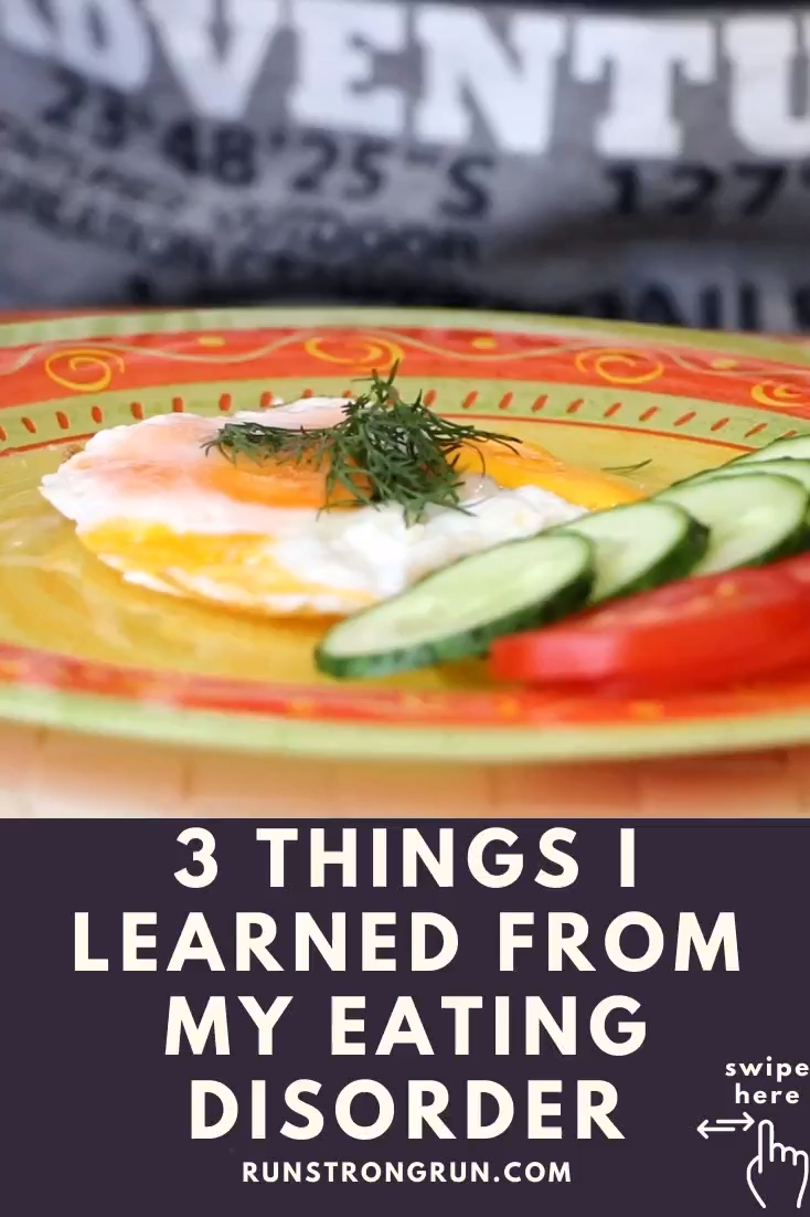 3 Things I Learned From My Eating Disorder