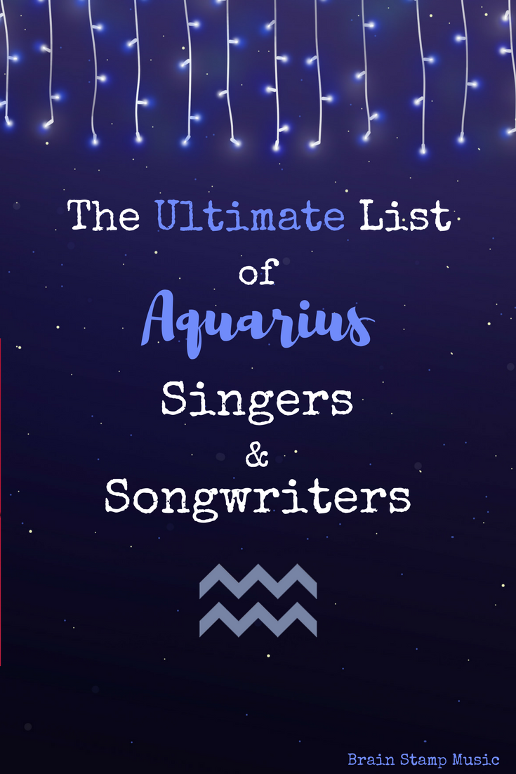 84252567d An Epic List of Aquarian Singers, Songwriters, Rappers and Producers!