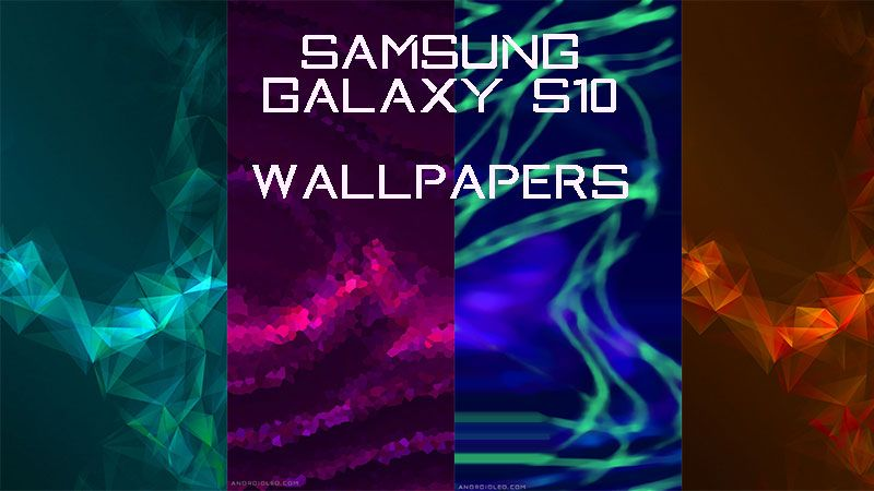 Androidleo Best Samsung Galaxy S10 Wallpaper Download Here