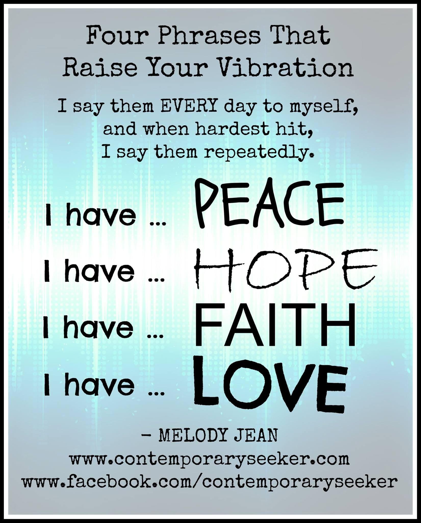 Faith Love Hope Quotes Four Phrases To Raise Your Vibration.peace Hope Faith Love