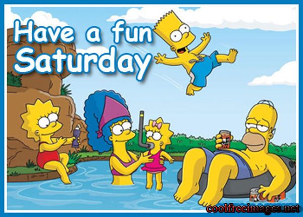 Have A Fun Saturday Day Saturday Saturday Quotes Happy Saturday Happy  Saturdayu2026