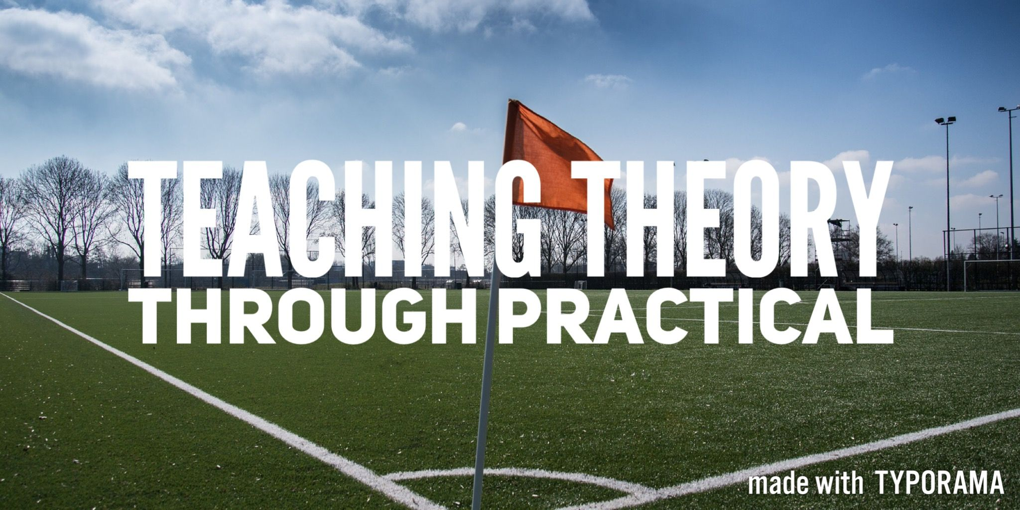 Teaching Theory Through Practical