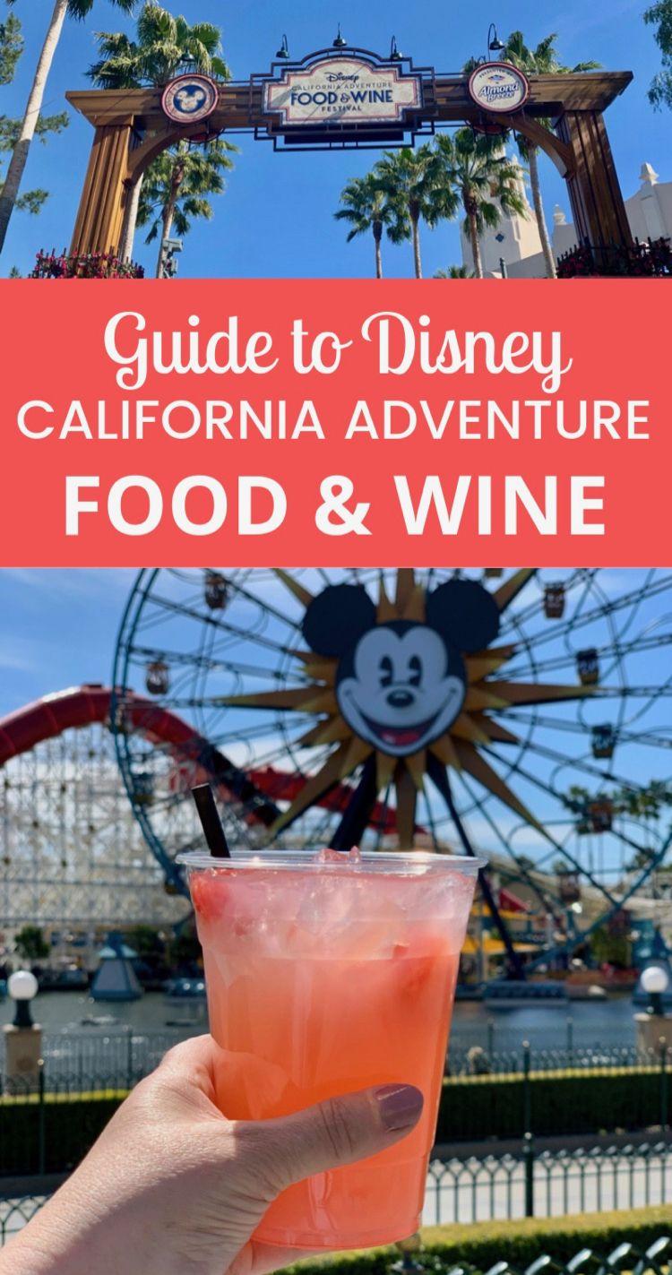 Disney California Adventure Food Wine Festival 2020 Gather Lemons California Adventure Disney California Adventure Disney California