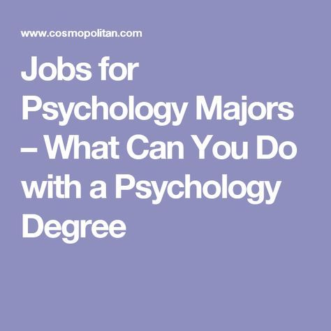 what jobs can you get with a psychology degree