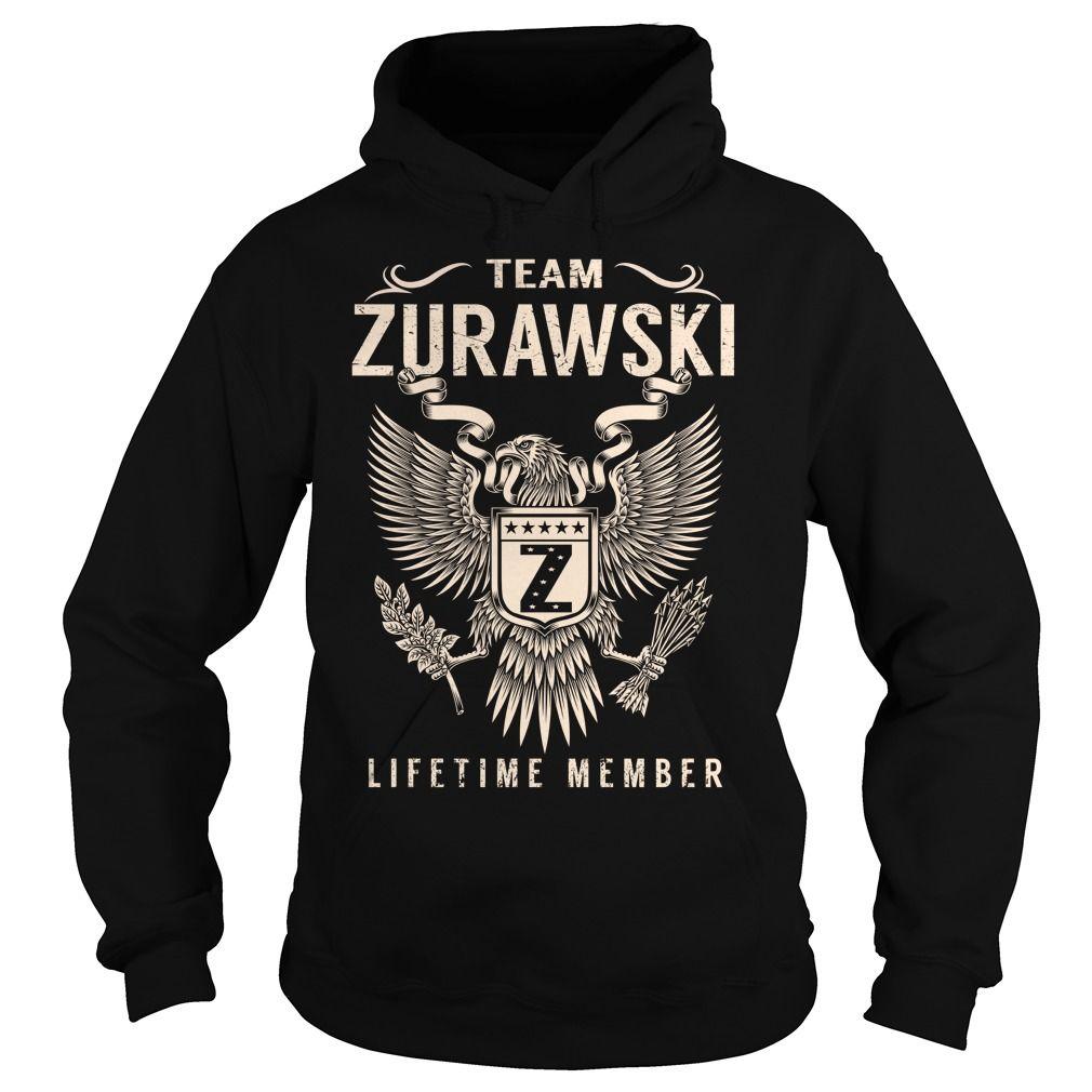 Team ZURAWSKI Lifetime Member - Last Name, Surname T-Shirt ...