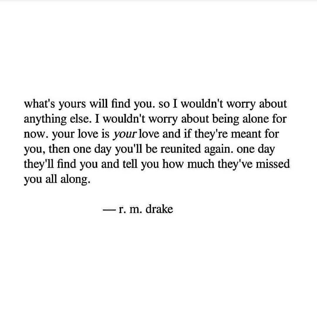 R M Drake Drake Quotes Rm Drake Quotes True Words