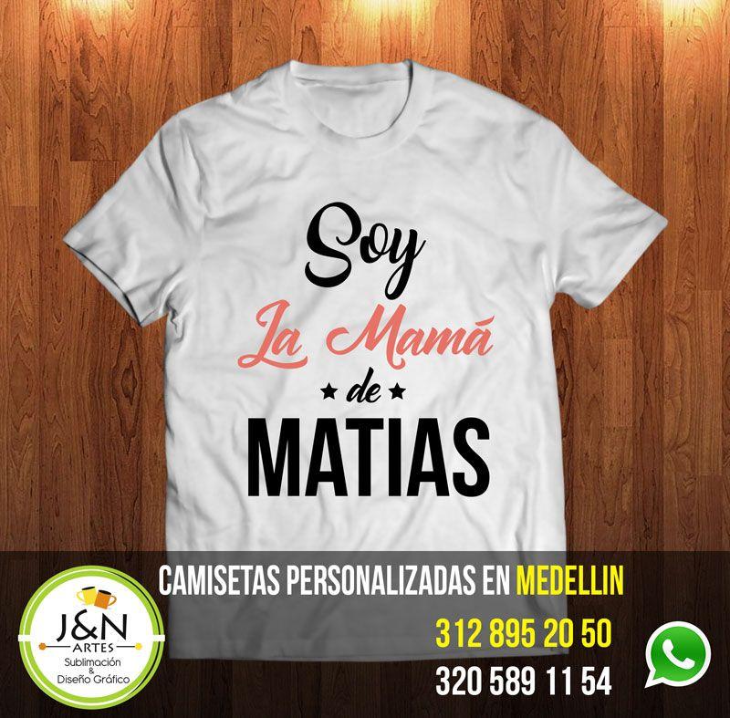 d85524614d3 Camiseta Personalizada soy la mama en medellin | Camisetas ...