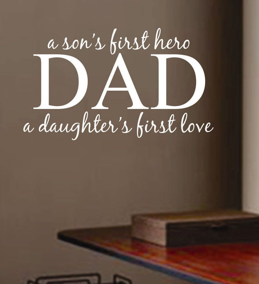 Father Son Love Quotes Dad Son Hero Daughter Love  Wall Quotes  Vinyl Lettering