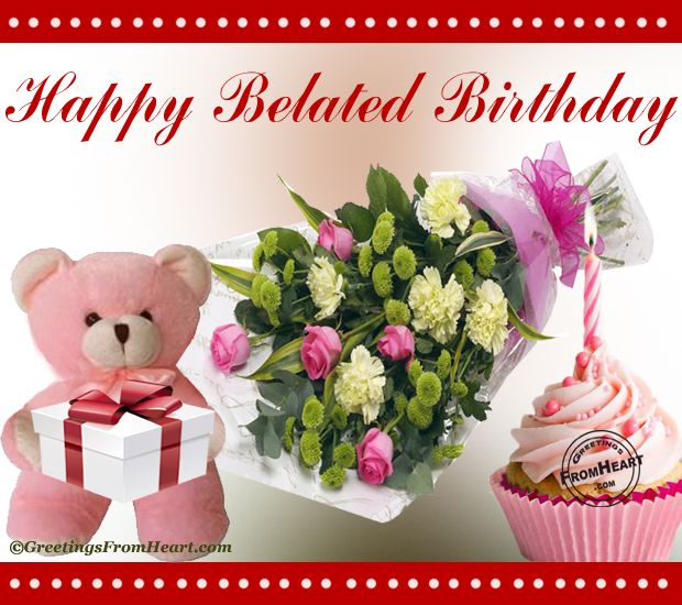 Belated Anniversary Wishes Quotes: Happy Belated Birthday Flowers - Google Search