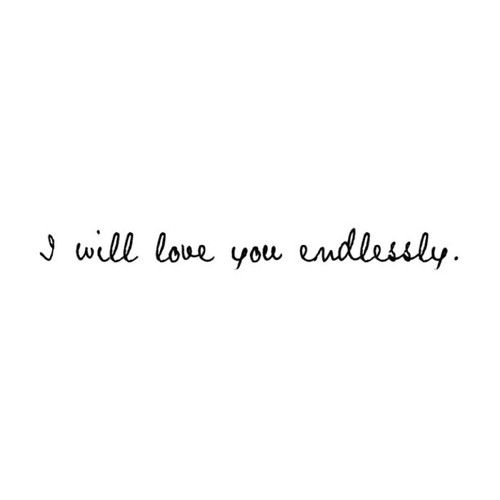 I Will Love You Endlessly One Line Love Quotes Quotes About Motherhood One Line Quotes