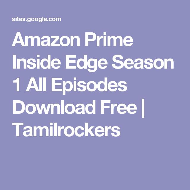 Amazon Prime Inside Edge Season 1 All Episodes Download Free